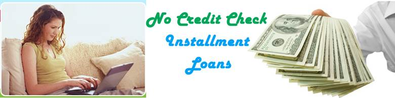 no-credit-check-installment-loans1.jpg
